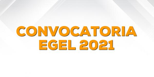 CONVOCATORIA EGEL 2021